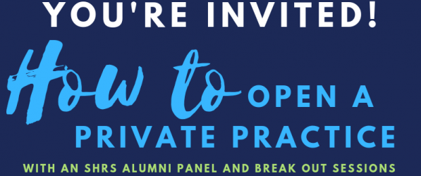 SHRS Alumni Panel: How to Open a Private Practice